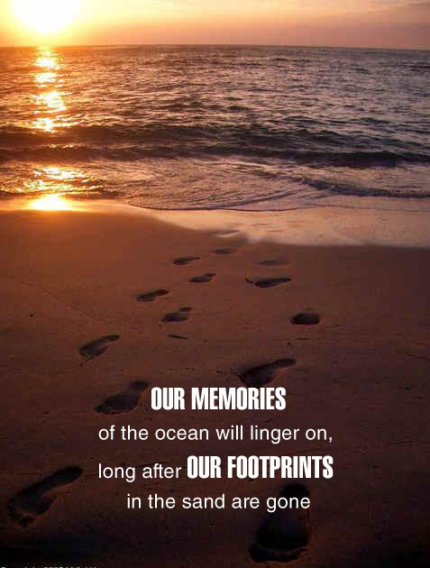 "Happy Moments Quotes: Quote Of The Day ""Our Memories Of The Ocean Will Linger On"