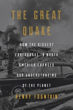 The Great Quake by Henry Fountain a Page Turner Book Review