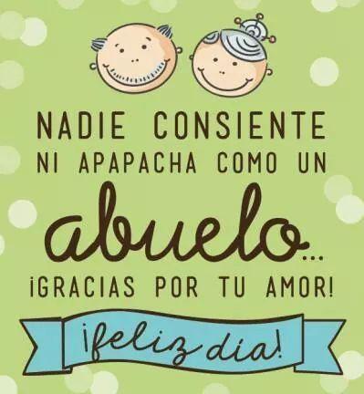 Imagenes Con Mensajes Feliz Día Del Padre Abuelo