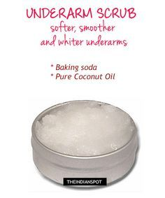 Get softer, smoother and whiter underarms with a natural scrub. Also, the scrub will help...