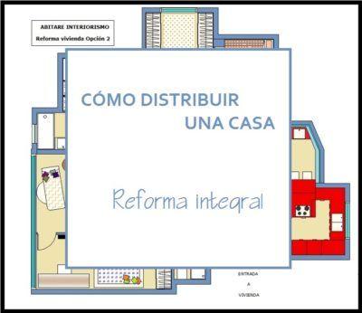 Abitare Decoración  PLANOS ONLINE   Como distribuir una casa. Ideas y soluciones antes de la reforma.