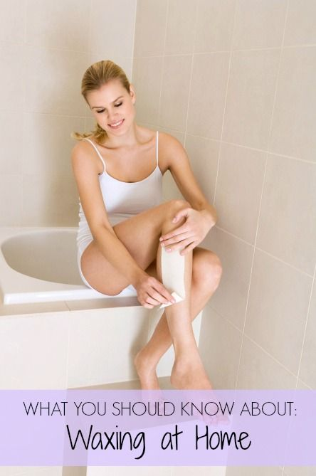 10 Things No One Ever Tells You About: Waxing at Home