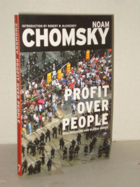 analysis of noam chomsky s profit over people Profits over people: ncolibcralism and glubal order / noam chomsky p an isbn:    in the 1 970s, chomsky, along with his co-author edward s herman, began   critical media analysis to writ- ing on democracy and the labor movement—.