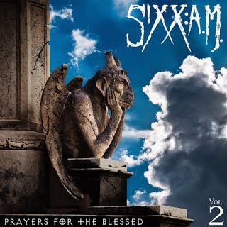 Sixx AM release new track Barbarians  Listen to Sixx AM's latest song Barbarians (Prayers For The Blessed)  taken from upcoming album Prayers For The Blessed Sixx AM have made their song Barbarians (Prayers For The Blessed) available to stream. It's the lead track from their fifth studio album Prayers For The Blessed which is out on November 18. Their promo follows the video for track _We Will Not Go Quietly_ which launched last month. Listen to the new song below. The forthcoming album was…