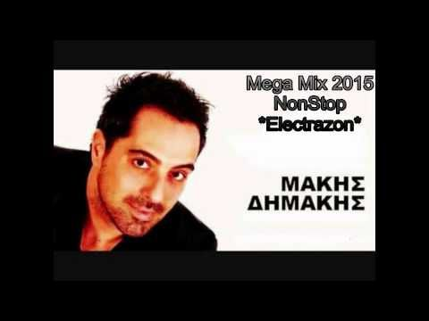 Μakis Dimakis-Mega Mix 2015(NonStop) By *Electrazon*