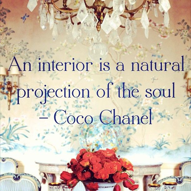 """An interior is a natural projection of the soul"" - #cocochanel #chanel #inspiration (via @1stdibs)"