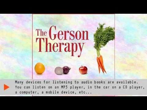 Listen to The Gerson Therapy Audiobook by Charlotte Gerson, Morton Walker, narrated by Tavia Gilbert - ✅WATCH VIDEO👉 http://alternativecancer.solutions/listen-to-the-gerson-therapy-audiobook-by-charlotte-gerson-morton-walker-narrated-by-tavia-gilbert/   	  Get your free audiobook: Cancer. Hepatitis. Migraines. Arthritis. Heart disease. Emphysema. For years, the medical establishment has called these chronic or life-threatening diseases incurable. But now, Gerson therapy