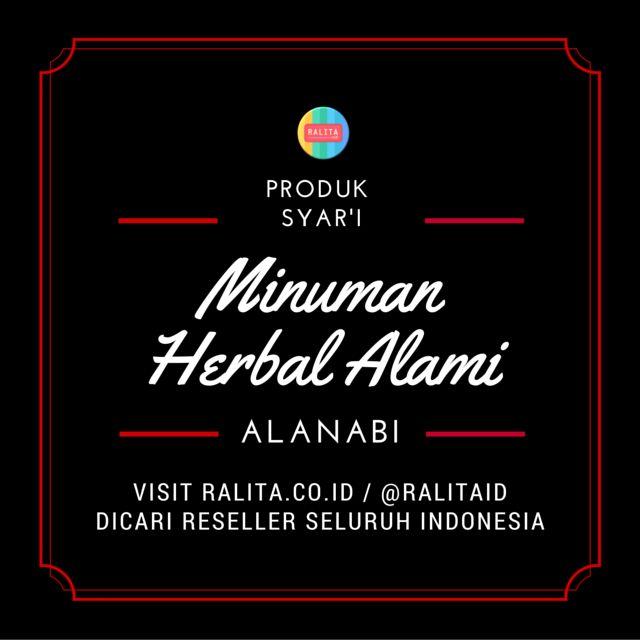 Toko Online Asli Indonesia Menjual Produk Unik, Asli Indo & Syar'i SMS/WA : 083897355537 BBM : RALITA Line/Twitter : @ralitaid Carousell/Path : ralita www.ralita.co.id  MINUMAN HERBAL ALAMI ALANABI