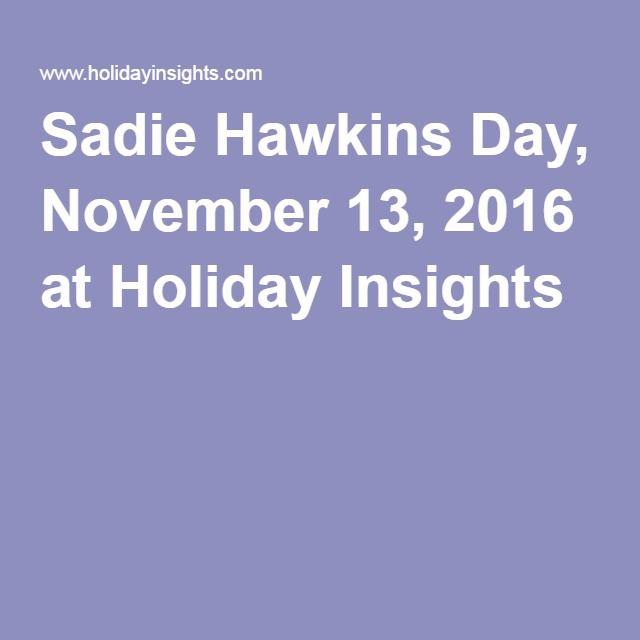 Sadie Hawkins Day, November 13, 2016 at Holiday Insights