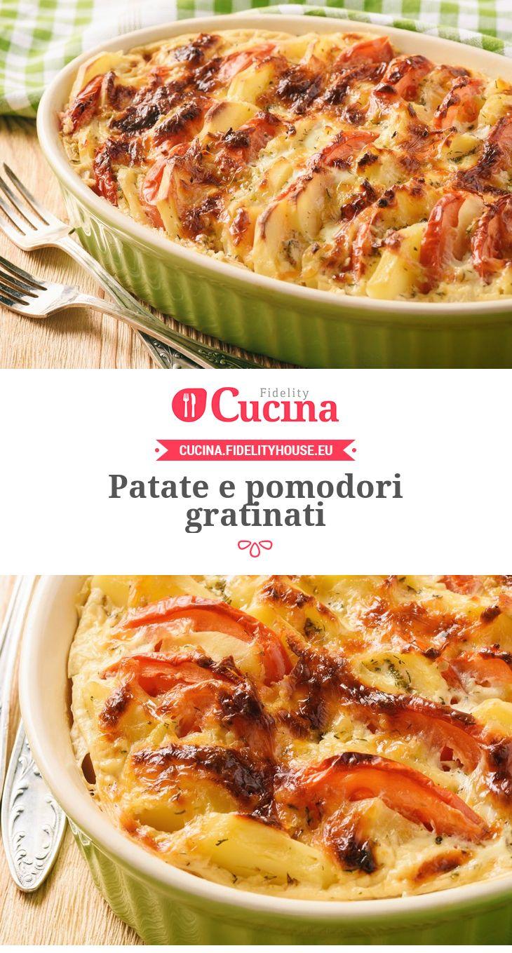 Patate e pomodori gratinati