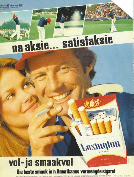 "South African Cigarette advert from the early 90's. ""After action, satisfaction."""