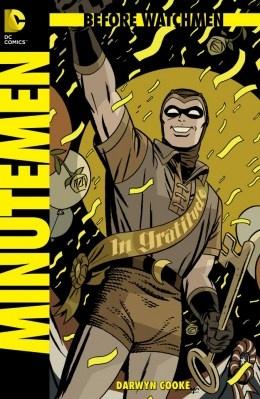 """""""Minutemen"""" Arte y guión de Darwyn Cooke"""