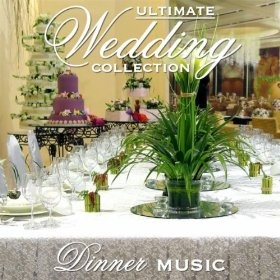 ultimate wedding collection dinner music various artists mp3 downloads