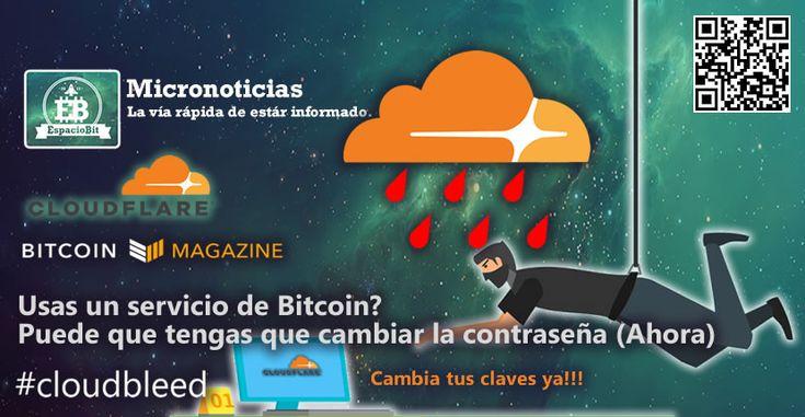 Micronoticia: Usas un servicio de Bitcoin? Puede que tengas que cambiar la contraseña (Ahora) | EspacioBit - https://espaciobit.com.ve/main/2017/03/08/micronoticia-usas-un-servicio-de-bitcoin-puede-que-tengas-que-cambiar-la-contrasena-ahora/ #Micronoticias #Cloudflare #Cloudbleed #BitcoinServices #AltcoinServices #Risk #Riesgo #Passwords #Change
