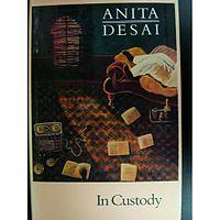In Custody/Anita Desai
