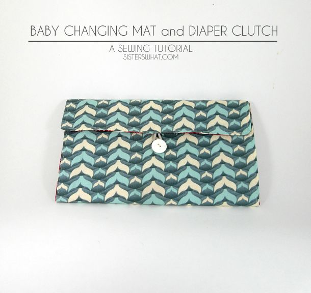 Baby Changing Mat and Diaper Clutch Tutorial