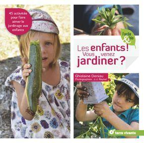 Les enfants ! Vous venez jardiner ? Nouveau livre !