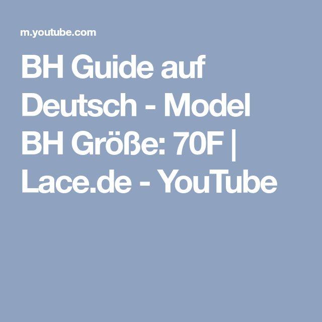 BH Guide auf Deutsch - Model BH Größe: 70F | Lace.de - YouTube