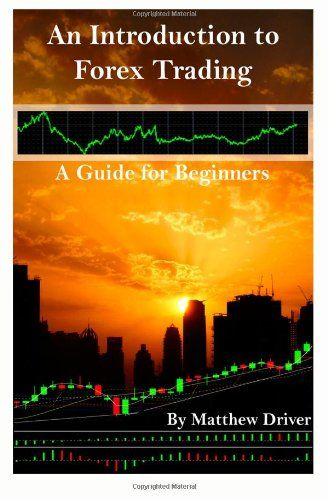 An Introduction to Forex Trading – A Guide for Beginners