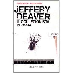 Il collezionista di ossa - Jeffery Deaver