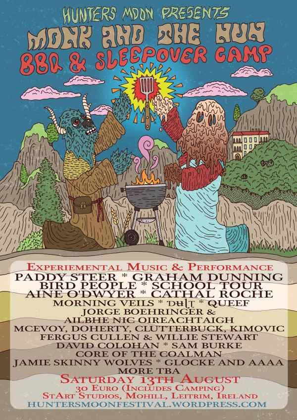 Hunters Moon Presents Monk and the Nun BBQ & Sleepover Camp Mohill, Leitrim Saturday 13th August