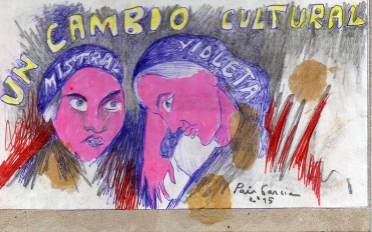 Gabriela Mistral y Violeta Parra: UN CAMBIO CULTURAL - PAIS GARCÍA (Venezuela)
