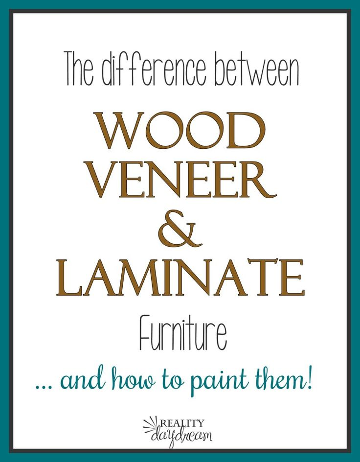 Tons of important info about Wood Veneer and Laminate... how to tell them apart and how to paint them! {Reality Daydream}