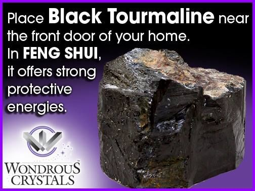 Place Black Tourmaline near the front door of your home in Feng Shui, it offers strong protective energies