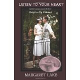 Listen To Your Heart: With bonus novelette - Only In My Dreams (Paperback)By Margaret Lake