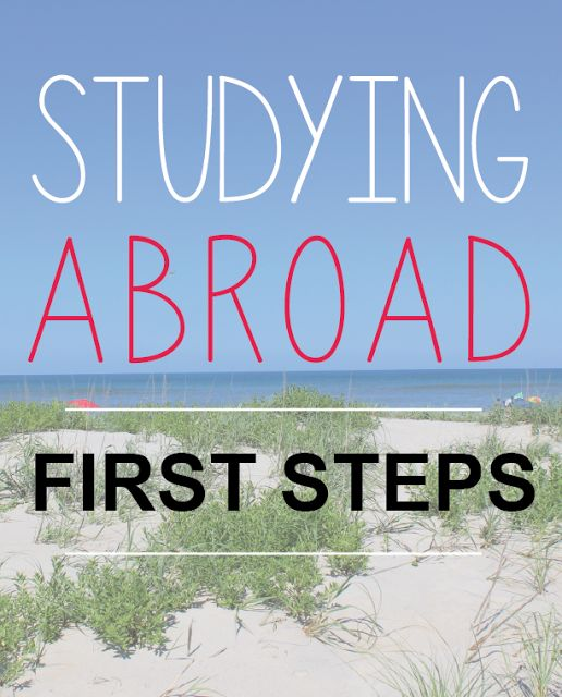 Choosing to Study Abroad: First Steps