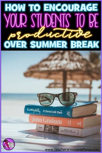 How to encourage your students to stay productive over summer break!