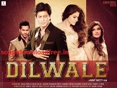 dilwale 2015 theme tune songs download free