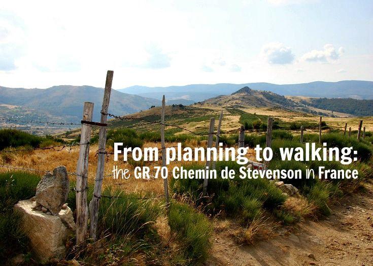 From planning to walking the GR 70 Chemin de Stevenson, France