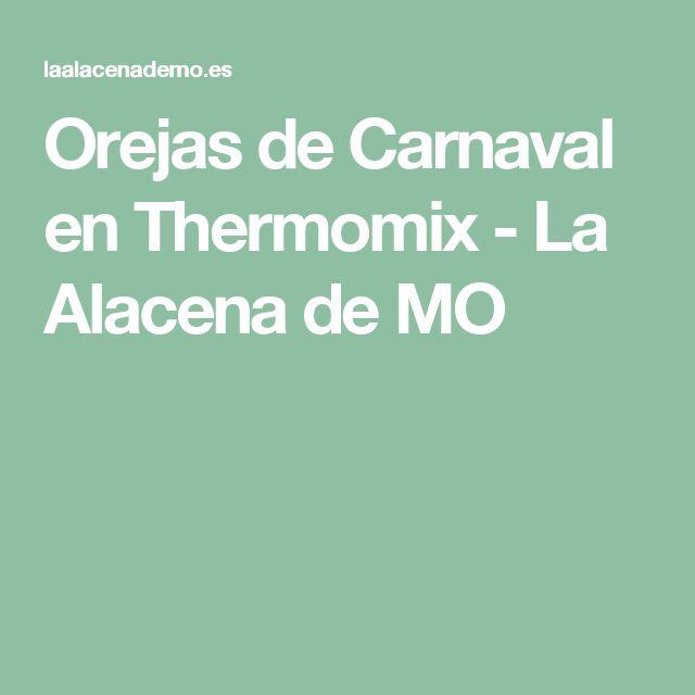 Orejas de Carnaval en Thermomix - La Alacena de MO
