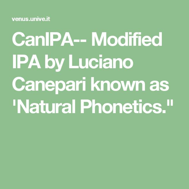 Canipa Modified Ipa By Luciano Canepari Known As Natural