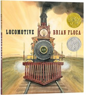 Locomotive by Brian Floca. 2014 Caldecott Medal Winner. The illustrations and story help the reader feel excitement similar to those who rode some of the first locomotives