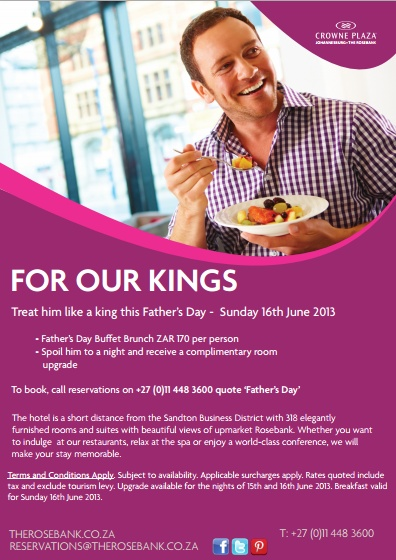 Treat Him Like A King this Fathers Day -  Sunday brunch R170 per person and book a room and receive a complimentary room upgrade