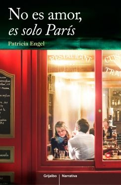 No es amor, es solo París (Patricia Engel)