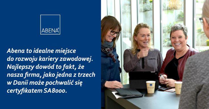 Abena to idealne miejsce do rozwoju kariery zawodowej. Najlepszy dowód to fakt, że nasza firma w Danii, jako jedna z trzech może pochwalić się certyfikatem SA8000. W Polsce zaś, tylko w tym roku zatrudniliśmy już 15. nowych pracowników... i wciąż się rozwijamy. Więcej na http://www.abena.pl/kariera