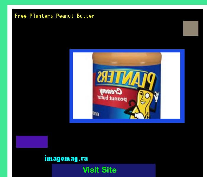Free Planters Peanut Butter 095233 - The Best Image Search