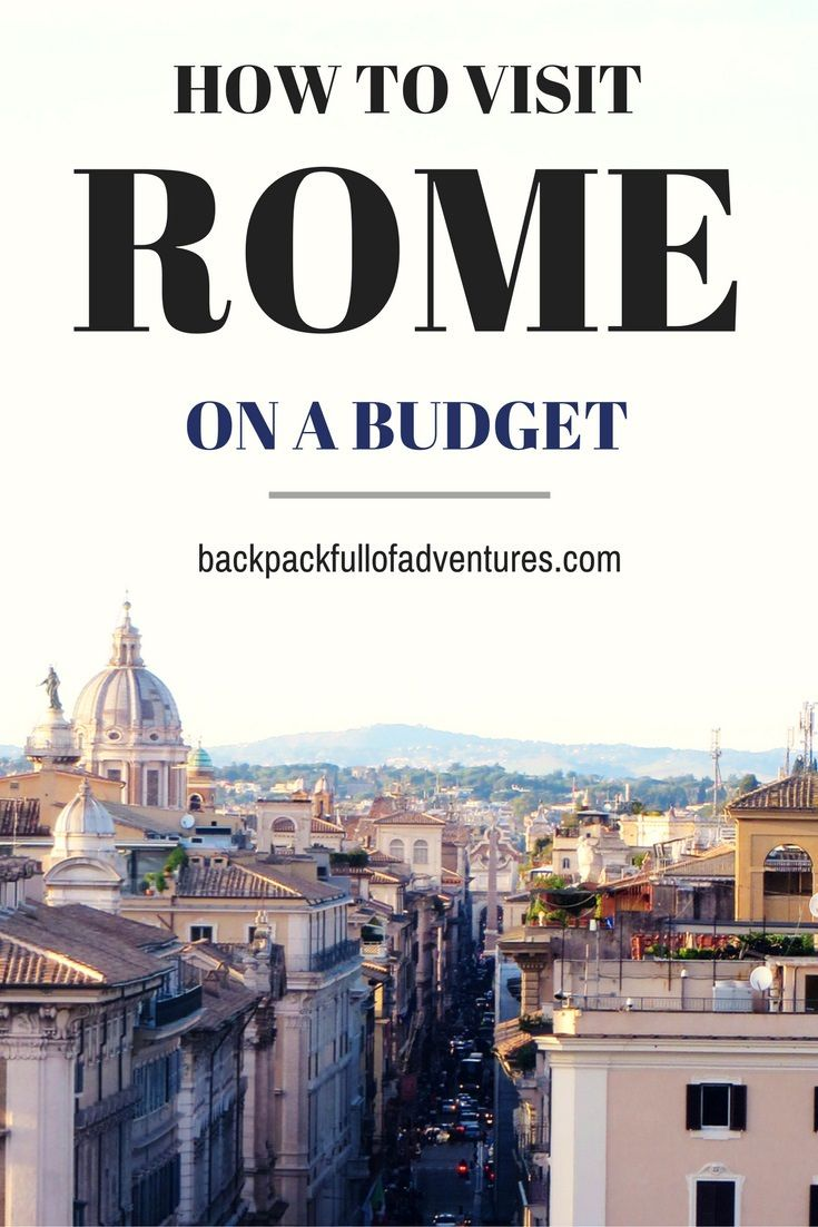 Planning a trip to Rome? Here are my top 7 tips on how to visit the Eternal City on a budget.