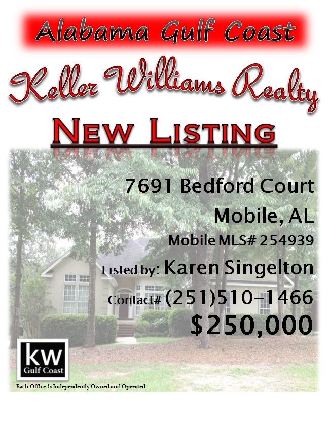 7691 Bedford Court, Mobile, AL...MLS# 254939...$250,000...Awesome home on a quiet cul-de-sac. Open floor plan, w/family room, dining room & kitchen all open. Cathedral ceilings & lots of windows in the family room, hardwood floors in dining, kitchen & breakfast areas. Kitchen has granite counter tops, stainless steel appliances, center island with Jenn Aire cook top, & lots of cabinets & large pantry. Covered porch & deck overlook the shady back yard. Contact Karen Singleton at…