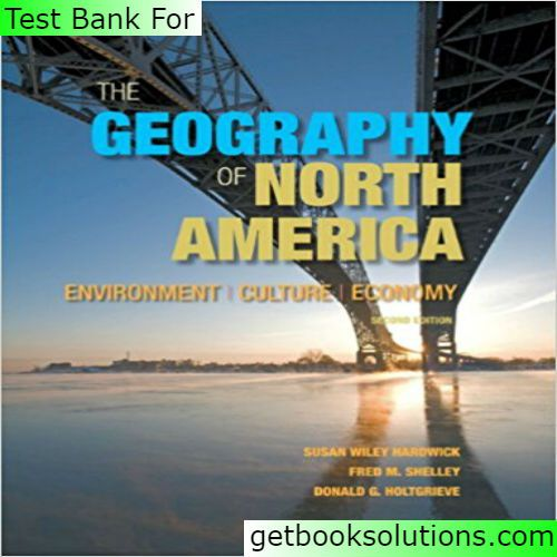 363 best testbank images on pinterest textbook banks and manual test bank for the geography of north america environment culture economy edition by hardwick online library solution manual and test bank for students and fandeluxe Gallery