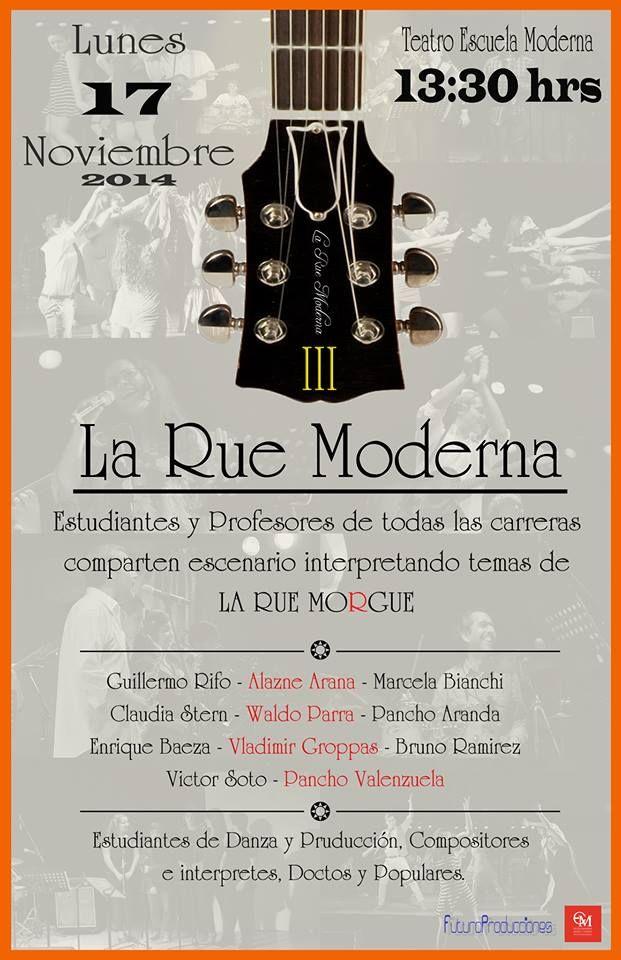 La Rue Moderna es la agrupación que incluye estudiantes de todas las carreras de música y danza, que interpretan las canciones de la Rue Morgue. Imperdible