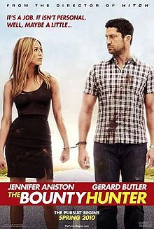 THE BOUNTY HUNTER (2010): A bounty hunter learns that his next target is his ex-wife, a reporter working on a murder cover-up. Soon after their reunion, the always-at-odds duo find themselves on a run-for-their-lives adventure.