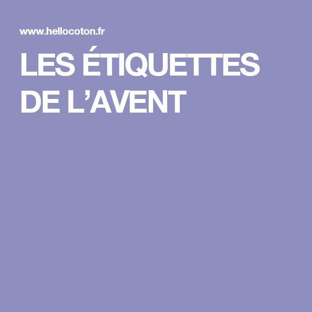 LES ÉTIQUETTES DE L'AVENT