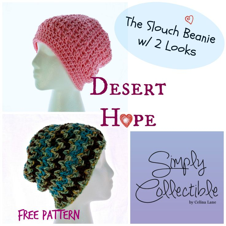 Free #crochet pattern - Desert Hope Slouch Beanie - This soft, beautiful hat was design for a special friend undergoing chemo. | Simply Collectible