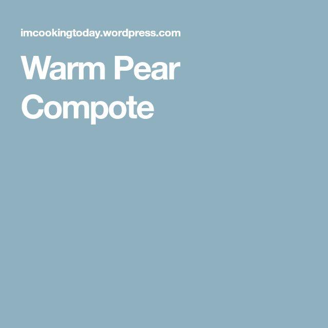 Warm Pear Compote
