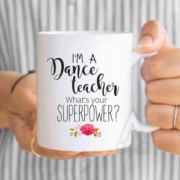 "dance teacher gifts ""I'm a dance teacher what's your superpower?""funny coffee mug, dance gifts, dance teacher,gifts for dance teachers MU219 by artRuss on Etsy"
