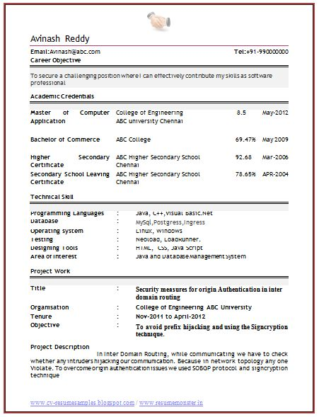 Professional Curriculum Vitae / Resume Template for All Job Seekers  Excellent Example of a Resume Sample of a Computer Engineer Fresher / No Experience, Professional Curriculum Vitae with Free Download in Word Doc (2 Page Resume) (Click Read more for Viewing and Downloading the Sample)  ~~~~ Download as many CV's for MBA, CA, CS, Engineer, Fresher, Experienced etc / Do Like us on Facebook for all Future Updates ~~~~